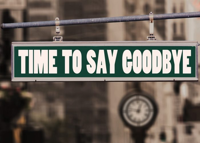 "Skylt med texten ""Time to say goodbye."""